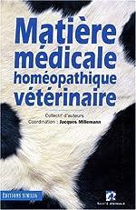Matière médicale homéopathique vétérinaire de Jacques Millemann