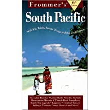 Complete: South Pacific, 6th Ed (Frommer's South Pacific, 6th ed)