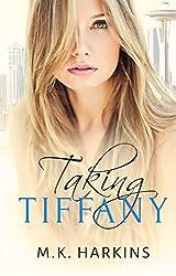 Taking Tiffany (English Edition)