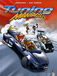 Tuning Maniacs, Tome 3 :