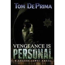 Vengeance Is Personal (Colton James Novels) by Thomas Deprima (2016-04-12)