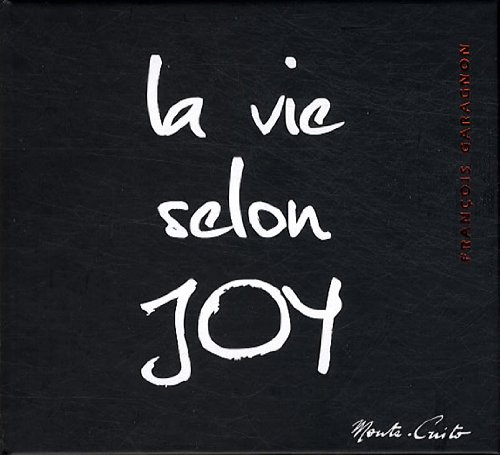 La vie selon Joy par François Garagnon