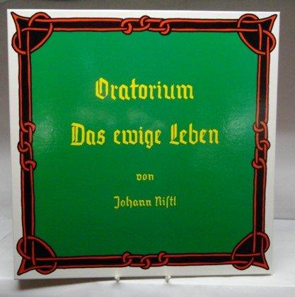 oratorium-das-ewige-leben-eine-andacht-uber-die-ursachen-des-daseins-und-uber-den-sinn-des-lebens-fu
