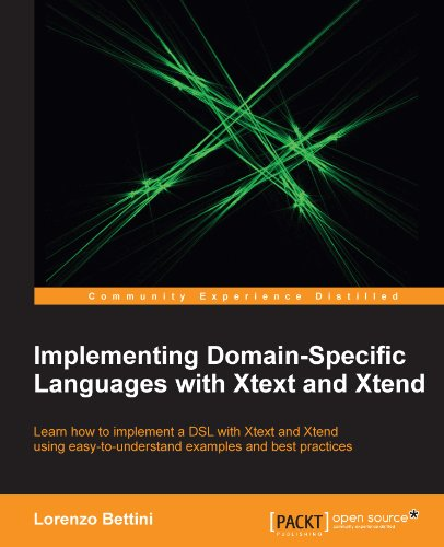 Implementing Domain-Specific Languages with Xtext and Xtend (English Edition)