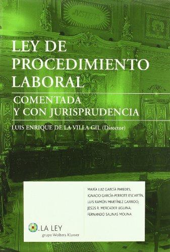 Ley de procedimiento laboral comentada y con jurisprudencia