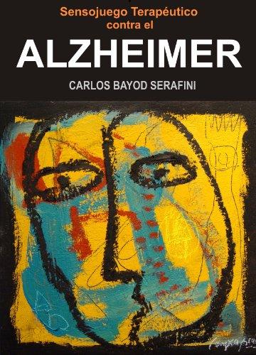 ALZHEIMER (SENSOJUEGOS TERAPEUTICOS nº 2)