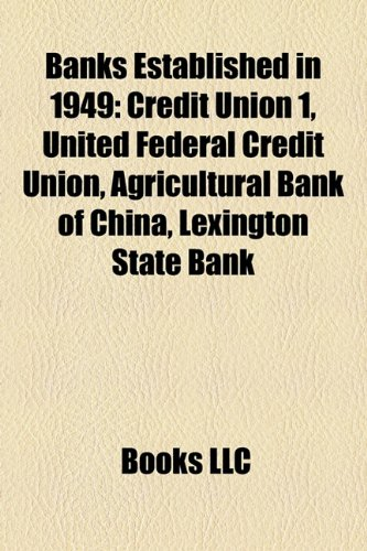 banks-established-in-1949-credit-union-1-united-federal-credit-union-agricultural-bank-of-china-lexi