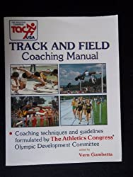 Athletics Congress Track and Field Coaching Manual: Coaching Techniques and Guidelines by Vern Gambetta (1987-02-02)