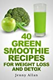 Green Smoothie Recipes For Weight Loss and Detox Book
