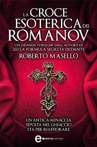 La croce esoterica dei Romanov (eNewton Narrativa)