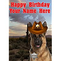 German Shepherd Dog j709 Cowboy Sheriff Fun Cute Happy Birthday A5 Personalised Greeting card POSTED BY US GIFTS FOR ALL 2016 FROM DERBYSHIRE UK