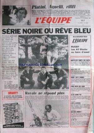 EQUIPE (L') [No 12604] du 15/11/1986 - PLATINI - AGNELLI - ALL BLACKS - TRICOLORES - LE CATAMARAN DE LOIC CARADEC - ROYALE NE REPOND PLUS - NOAH - HAND - CYCLISME - LONGO - VOLLEY - ATHLETISME - AUTO - ARNOUX. par Collectif