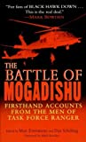 The Battle of Mogadishu by Matt Eversmann (2007) Mass Market Paperback