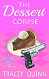 The Dessert Corpse: A Breezy Spoon Diner Cozy Mystery (The Breezy Spoon Diner Mysteries Book 1) (English Edition)