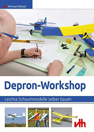 Depron-Workshop: Leichte Schaummodelle selber bauen