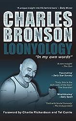 Loonyology by Charles Bronson (2014-05-19)