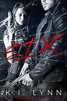 Six (English Edition) di [Lynn, K.I.]