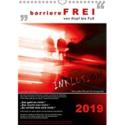 barriereFREI von Kopf bis Fuß (Wandkalender 2019 DIN A4 hoch): Inklusion greifbar machen (Monatskalender, 14 Seiten ) (CALVENDO Kunst)