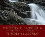 Simply Slovenia: Preprosto Slovenija
