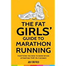 The Fat Girls' Guide to Marathon Running