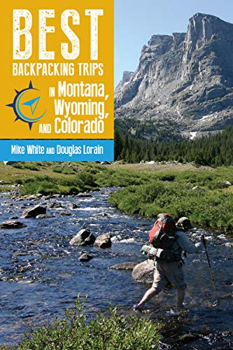 Best Backpacking Trips in Montana, Wyoming, and Colorado (English Edition)