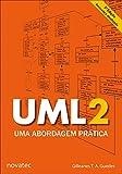 UML 2 - Uma Abordagem Prática (Portuguese Edition)