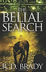 The Belial Search: Volume 7 (The Belial Series) by R.D. Brady (2015-12-01)