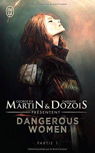 Dangerous women, Tome 1 :