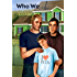 Who We Are (Bear, Otter, and the Kid Chronicles Book 2)
