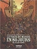 Le tour du monde en 80 jours, Tome 1