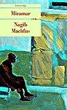 Miramar: Roman (Unionsverlag Taschenbücher) - Nagib Machfus