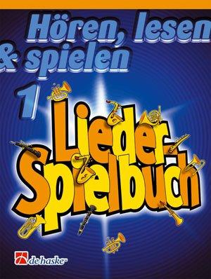 Hören, Lesen & Spielen, Teil 1: Liederspielbuch / Querflöte