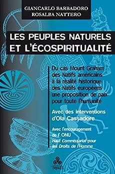 Les Peuples naturels et l'écospiritualité di [Rosalba Nattero, Giancarlo Barbadoro]
