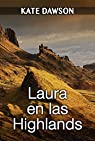 Laura en las Highlands