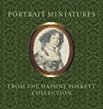 Portrait Miniatures from the Daphne Foskett Collection