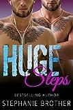 HUGE STEPS: A TWIN MFM MENAGE STEPBROTHER ROMANCE (HUGE SERIES Book 6)