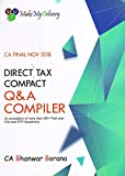 CA Final Direct Tax Compact Q & A Compiler Book A Compilation of More Than 290 + Past Year ICAI and RTP Questions Nov 2018 by CA Bhanwar Borana