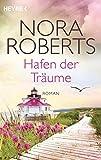 Hafen der Träume: Quinn 3 - Roman (Die Quinn-Saga, Band 3)