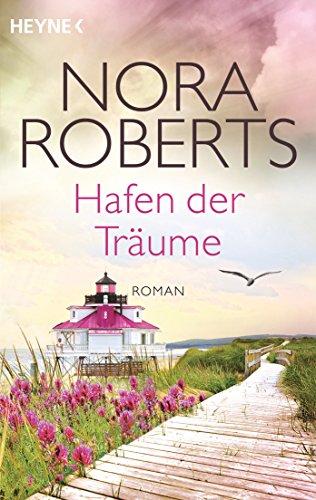 Hafen der Träume: Roman (Die Quinn-Saga 3)
