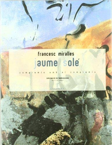 Descargar Libro Jaume Solé (Tamarit) de Francesc Miralles Bofarull