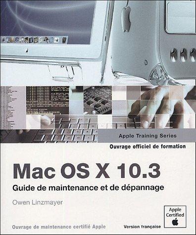 Mac OS X 10.3 - Guide de maintenance et de dépannage