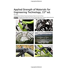 Applied Strength of Materials for Engineering Technology, 15th ed.
