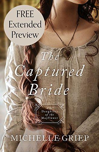 Descargar Libros De (text)o The Captured Bride (Free Preview): Daughters of the Mayflower - book 3 PDF Gratis Sin Registrarse