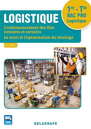 Logistique 1re, Tle Bac Pro Logistique (2016) - Pochette élève
