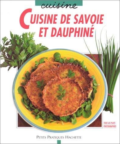 Cuisine de Savoie et du Dauphiné : Des plats typiques pour toutes les occasions