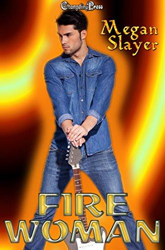 Fire Woman (Glow 1) (English Edition)