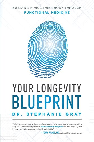 Download your longevity blueprint pdf by dr stephanie gray your longevity blueprint building a healthier body through functional medicine download pdf free book pdf epub kindle malvernweather Image collections