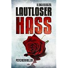 Lautloser Hass: Psychothriller