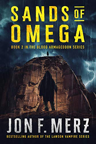 Sands of Omega: Book 2 of the Blood Armageddon Series: A ...