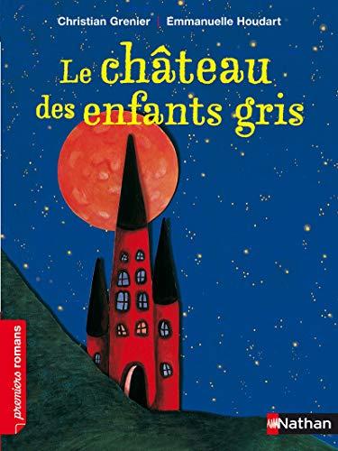 Le château des enfants gris - Roman Enquête - De 7 à 11 ans
